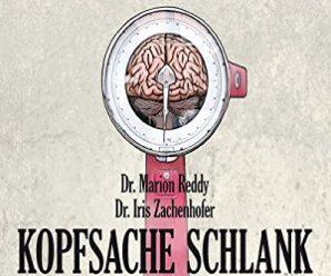 KopfsaWunder wirken Wunder: Wie Medizin und Magie uns heilenche schlank: Wie wir über unser Gehirn unser Gewicht steuern