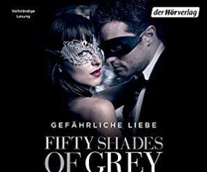 Fifty Shades of Grey 2: Gefährliche Liebe