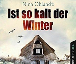 Ist so kalt der Winter (John Benthien - Die Jahreszeiten-Reihe 1)